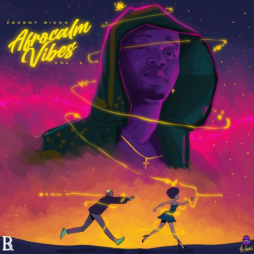 Fecent Ricco Afrocalm Vibes EP album download