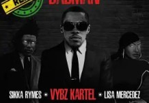 Vybz Kartel Badman Remix ft Sikka Rymes & Lisa Mercedez mp3 download