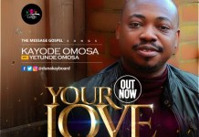 Kayode Omosa Your Love Ft Yetunde Omosa mp3 download