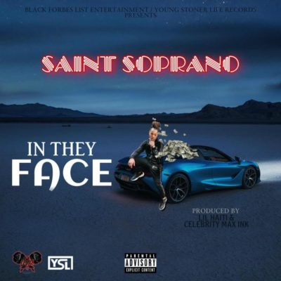 Saint Soprano In They Face mp3 download