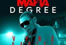 Vybz Kartel Mafia Degree mp3 download