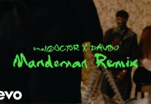 Small Doctor ft Davido Mandeman Remix Video mp4 download