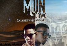 Olabeewhy Ft Xdough Mundawo mp3 download
