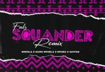 Falz ft Niniola Kamo Mphela Mpura Sayfar Squander Remix mp3 download