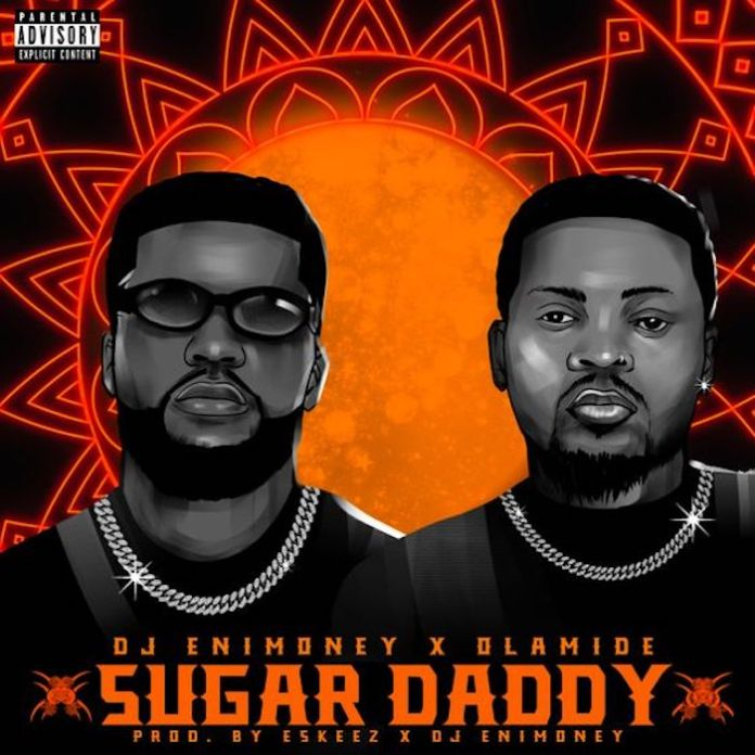 DJ Enimoney & Olamide Sugar Daddy mp3 download
