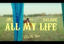 M.I Abaga Ft Oxlade All My Life Video mp4 download