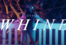 Gyakie Whine Video mp4 download