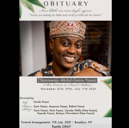 Family Announces Funeral Details Of Late Sound Sultan