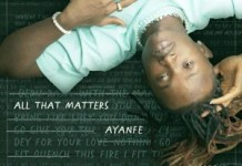 Ayanfe All That Matters EP Zip Download