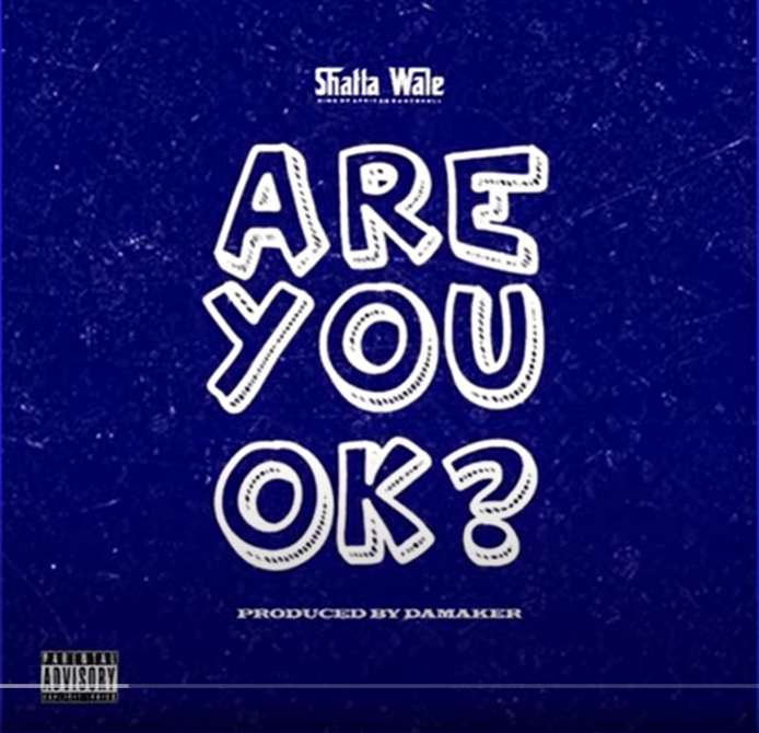 Shatta Wale Are You Ok ? mp3 download