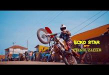 Ecko Star Ft Weasel Nyo MP3 Mp4 DOWNLOAD