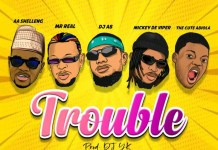 AA Shelleng Ft DJ AB x Mickey Deviper x Mr Real & The Cute Abiola Trouble mp3 download