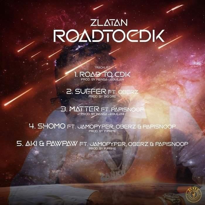 Zlatan Road To CDK Tracklist