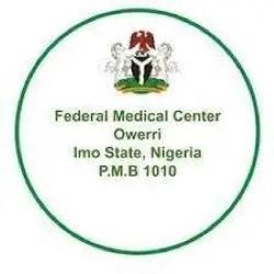 Federal Medical Centre, Owerri Internship Job Recruitment (7 Positions)