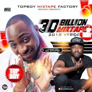 DOWNLOAD MIXTAPE Dj Stupid - 30 Billion Mixtape