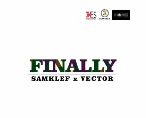 DOWNLOAD MP3 Samklef x Vector – Finally