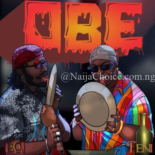 "DOWNLOAD MP3: BOJ – ""Obe"" ft. Teni"