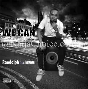 DOWNLOAD MP3: Randolph – We Can Ft. Intense