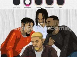 DOWNLOAD MP3: Reminisce ft. Olamide, Naira Marley, Sarz – Instagram