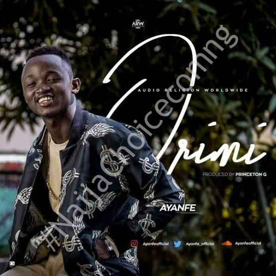 DOWNLOAD MP3: Ayanfe - Orimi