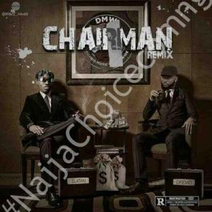 DOWNLOAD MP3: Dremo ft. Zlatan – Chairman (Remix)