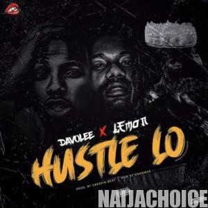 DOWNLOAD MP3: Davolee Ft. Lemon – Hustle Lo