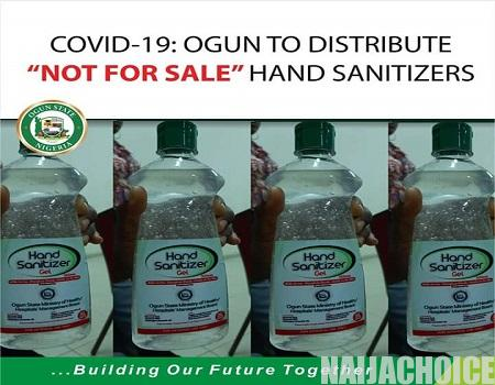 "Ogun Government To Distribute ""Not For Sale"" Hand Sanitizers To Residents"