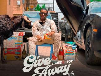 DOWNLOAD music: Small Doctor – Giveaway