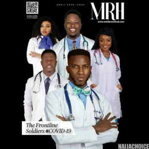 """Media Room Hub Drops a Powerful April Cover Dedicated to """"The Frontline Soldiers"""""""