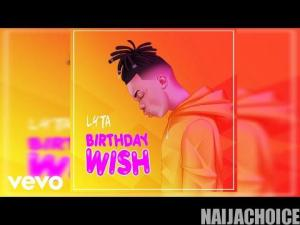 DOWNLOAD music: Lyta – Birthday Wish