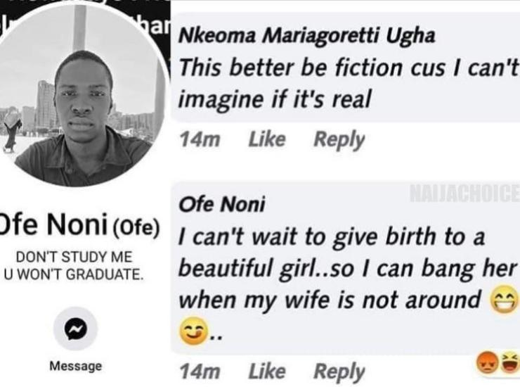 I Can't Wait To Give Birth To A Girl So I Can Sleep With Her When My Wife Is Not Around - Nigerian Man