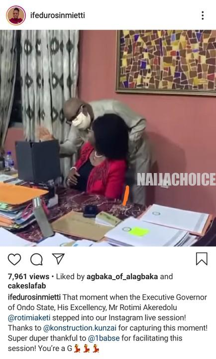 The Moment Governor Akeredolu Joined His Wife On Instagram Live Video Session