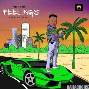 DOWNLOAD MP3: Dotman – Feelings