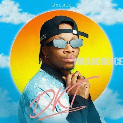 DOWNLOAD MP3: Oxlade – DKT (Dis Kind Thing)