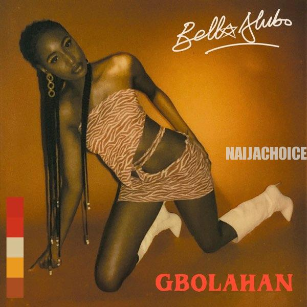 DOWNLOAD MP3: Bella Alubo – Gbolahan