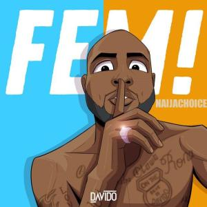 DOWNLOAD MP3: Davido - FEM!