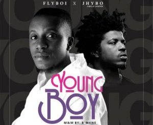 DOWNLOAD MP3: FlyBoi Ft. Jhybo – Young Boy