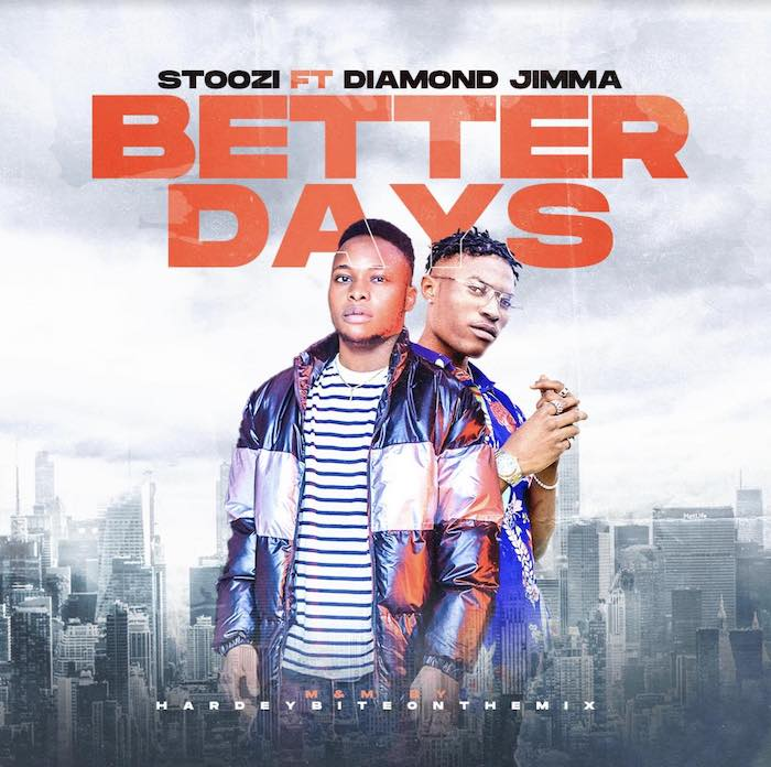 DOWNLOAD MP3: Stoozi Ft. Diamond Jimma – Better Days