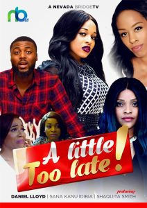 DOWNLOAD: A little Too Late – Nollywood Short Movie
