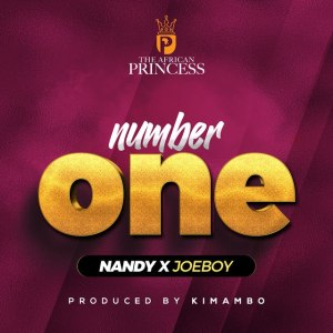 DOWNLOAD MP3: Nandy – Number One ft. Joeboy