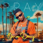 DOWNLOAD MP3: P-Ray – One Day