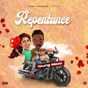 DOWNLOAD MP3: Young Maxc – Repentance