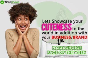 BACK&BETTER! 'NaijaChoice Face Of The Week' Is Back With New Features, See How To Participate