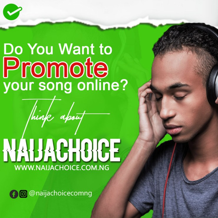 Promote music/video on NaijaChoice