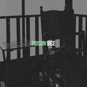 DOWNLOAD MP3: 9ice – Poison