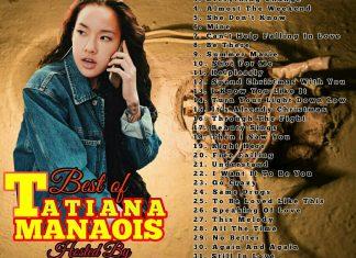 Best of Tatiana Manaois Songs Dj Mixtape