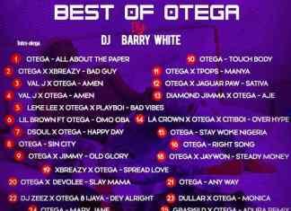Dj Barry White – Best Of Otega Mixtape