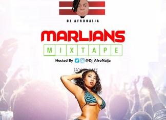 Dj AfroNaija – Marlains Mixtape 2020