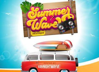 DJ Nightwayve – Summer Wave Mixtape 2020