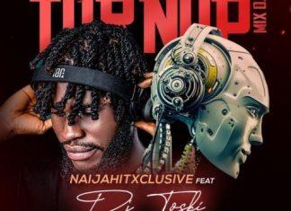 Deejay Toski – King of Turnup Mix (Volume 3) 2020